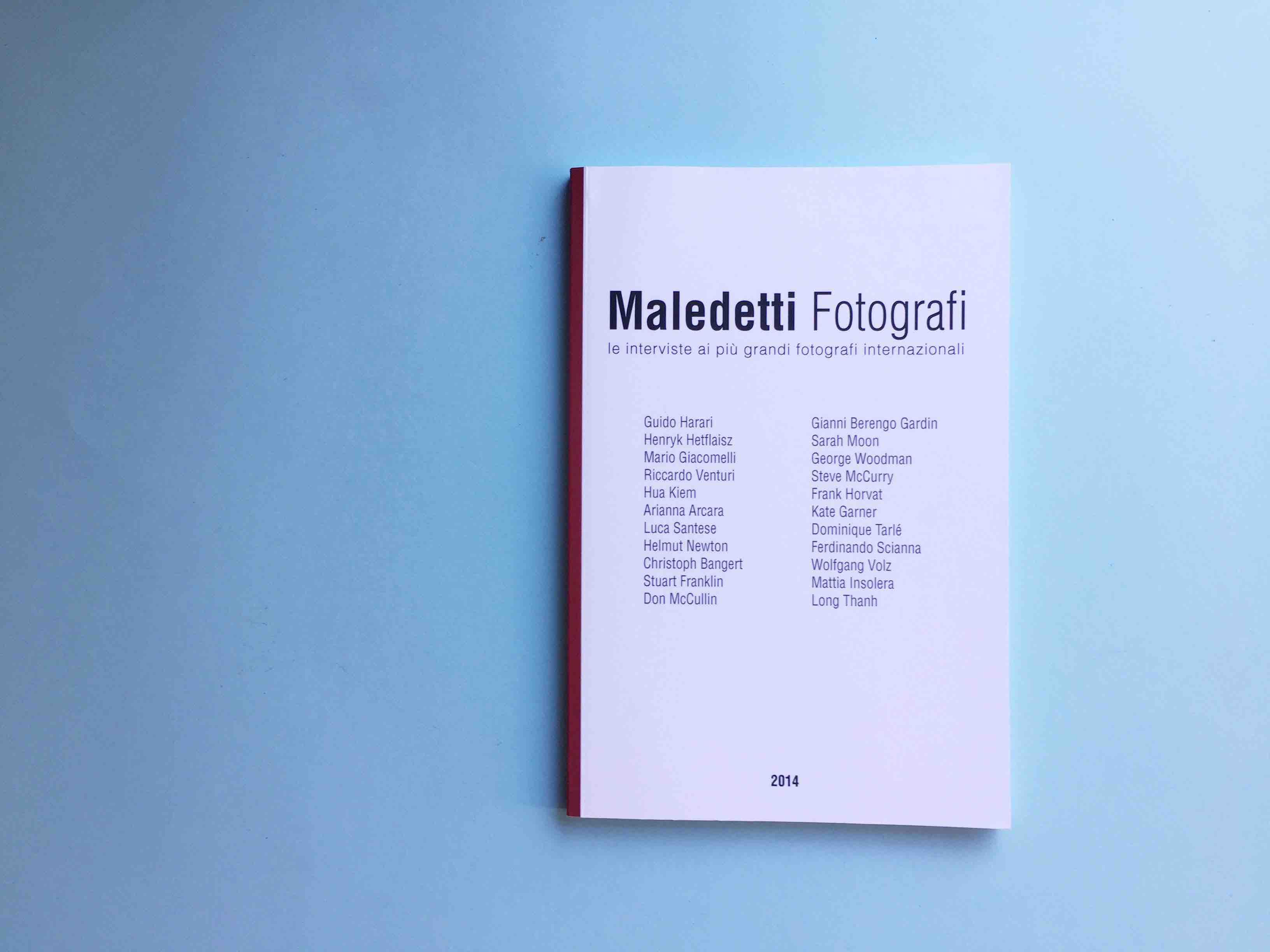 MALEDETTI FOTOGRAFI / 2014