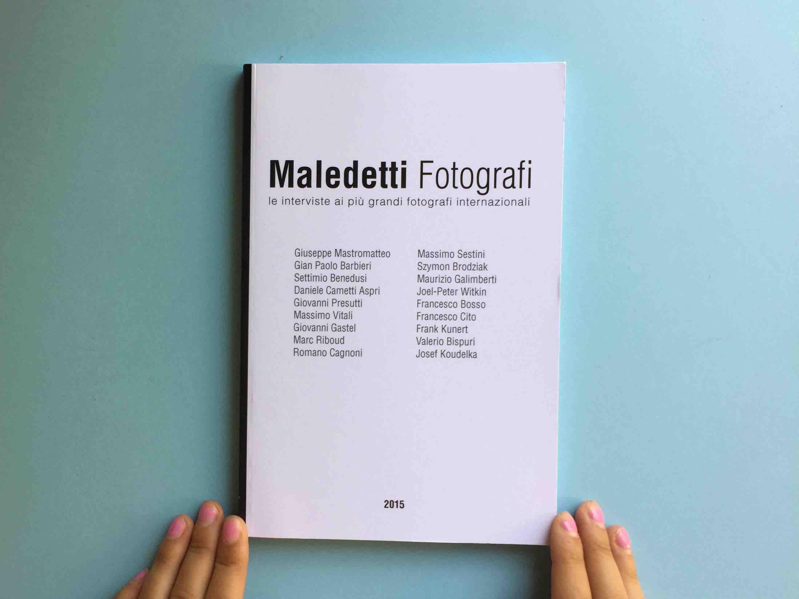 MALEDETTI FOTOGRAFI / 2015