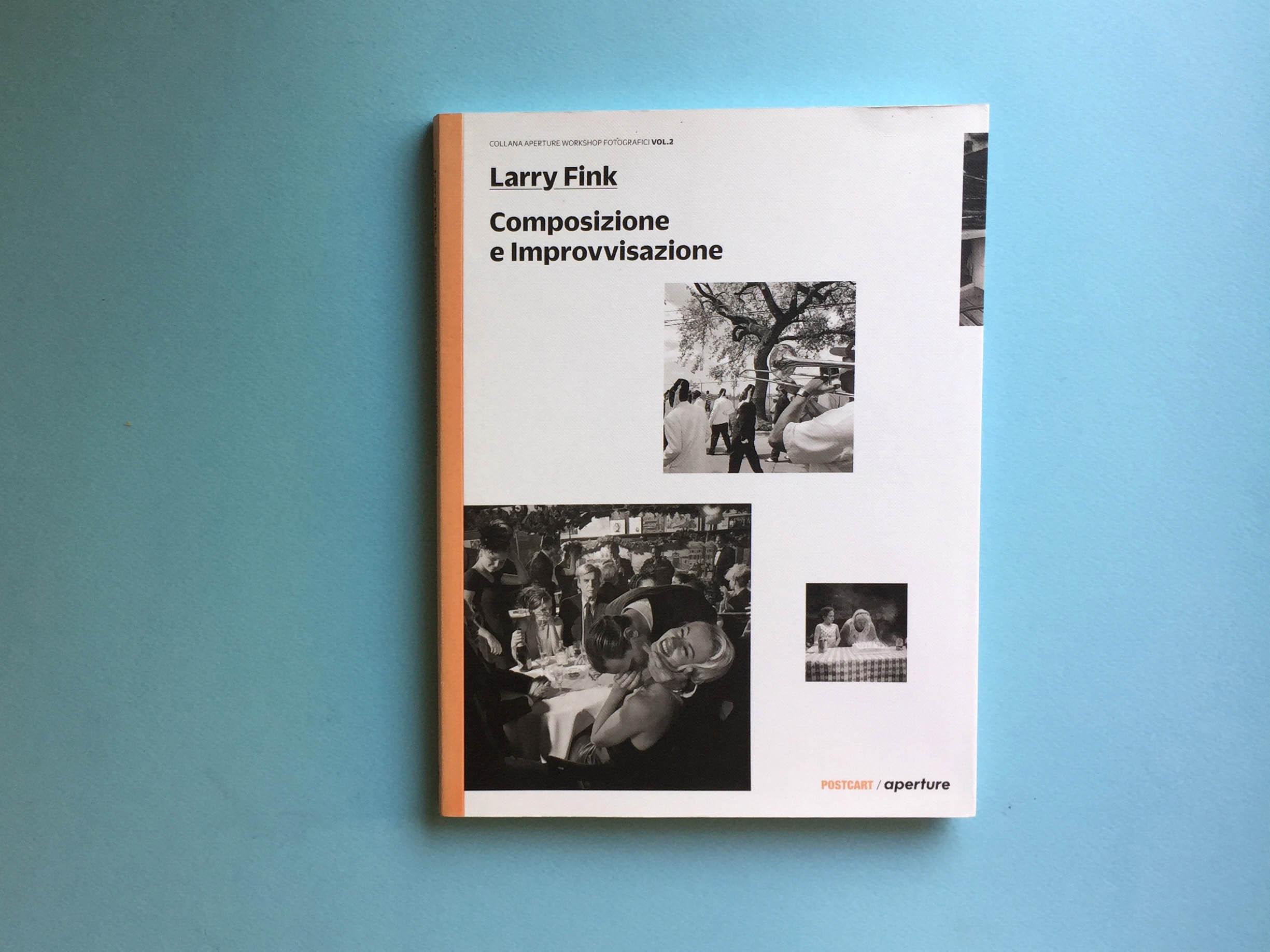 COMPOSIZIONE E IMPROVVISAZIONE / LARRY FINK
