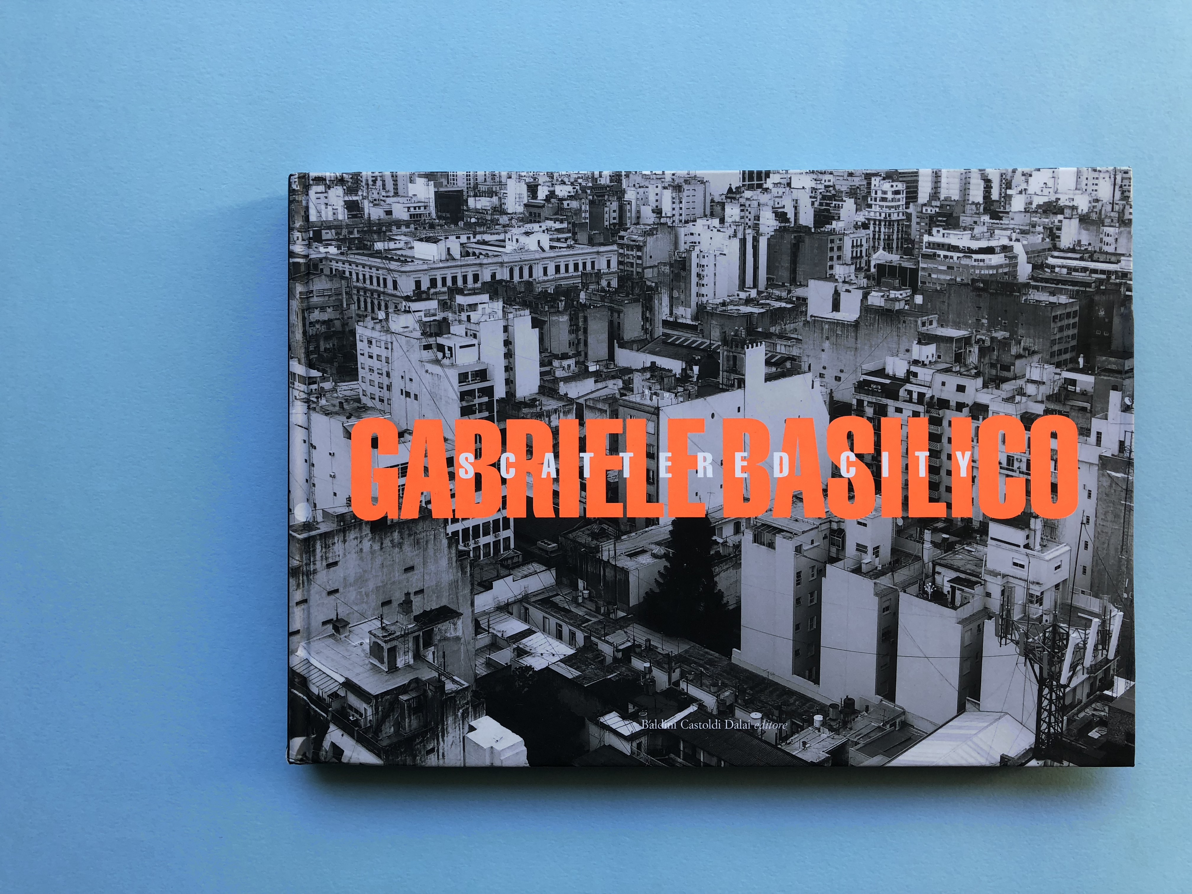 SCRATTERED CITY / GABRIELE BASILICO